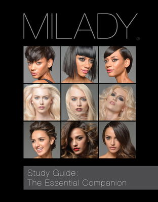 Study Guide: The Essential Companion for Milady Standard Cosmetology - Milady