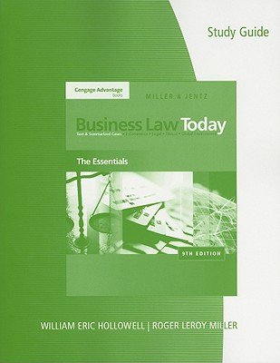Study Guide to Accompany Business Law Today: The Essentials - Miller, Roger LeRoy, and Jentz, Gaylord A, and Hollowell, William Eric (Prepared for publication by)