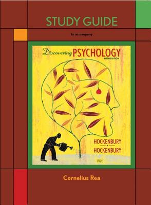 Study Guide to Accompany Discovering Psychology - Rea, Cornelius
