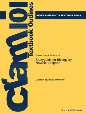 Studyguide for Biology by Nowicki, Stephen - Cram101 Textbook Reviews