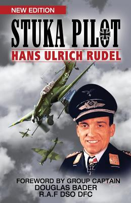 Stuka Pilot - Rudel, Hans Ulrich