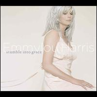 Stumble into Grace - Emmylou Harris