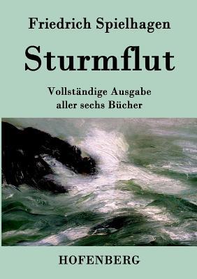 Sturmflut - Spielhagen, Friedrich