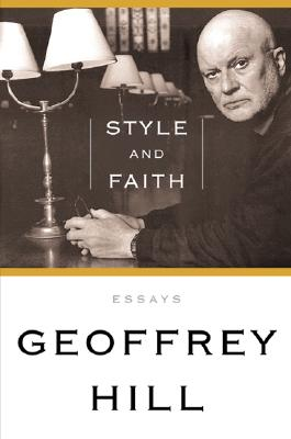 Style and Faith - Hill, Geoffrey
