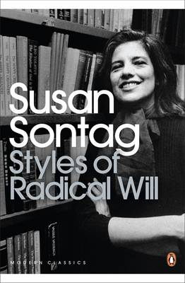 Styles of Radical Will - Sontag, Susan
