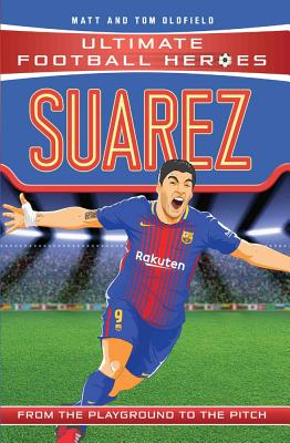Suarez: F.C. Barcelona - Oldfield, Matt, and Oldfield, Tom