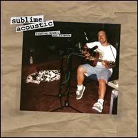 Sublime Acoustic: Bradley Nowell & Friends [LP] - Sublime