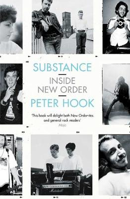 Substance: Inside New Order - Hook, Peter