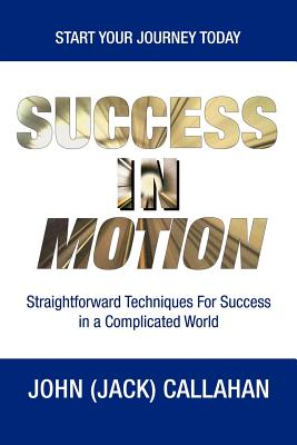 Success in Motion - Callahan, John