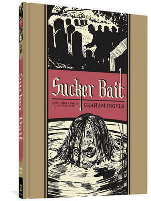 Sucker Bait: And Other Stories - Groth, Gary (Editor), and Feldstein, Al, and Ingels, Graham