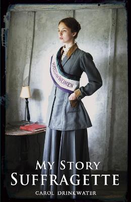 Suffragette - Drinkwater, Carol