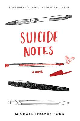 Suicide Notes - Ford, Michael Thomas