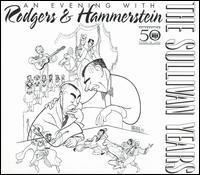 Sullivan Years: Rodgers & Hammerstein - Various Artists