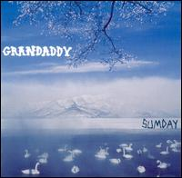 Sumday - Grandaddy