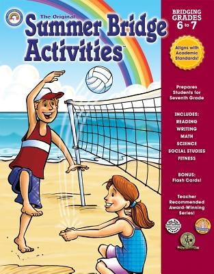 Summer Bridge Activities(r): Bridging Grades Sixth to Seventh - Summer Bridge Activities (Compiled by)