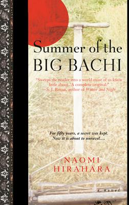 Summer of the Big Bachi - Hirahara, Naomi