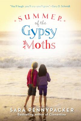 Summer of the Gypsy Moths - Pennypacker, Sara