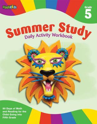 Summer Study Daily Activity Workbook: Grade 5 (Flash Kids Summer Study) - Flash Kids Editors (Editor)