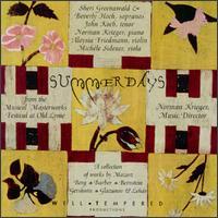 Summerdays - Aloysia Friedmann (violin); Beverly Hoch (soprano); John Koch (tenor); Michele Sidener (viola); Norman Krieger (piano); Sheri Greenwald (soprano)