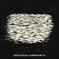 Summertime '06 - Vince Staples