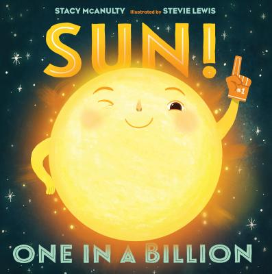 Sun!: One in a Billion - McAnulty, Stacy