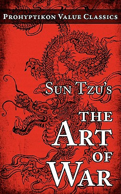 Sun Tzu's the Art of War - Sun Tzu, Tzu, and Lupton, Colin J E (Editor), and Giles, Lionel, Professor (Translated by)