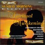 Sunday Morning Classics: Spiritual Awakening