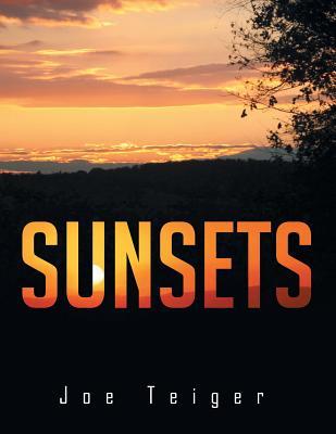 Sunsets - Teiger, Joe