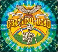 Sunshine Daydream: Veneta, OR, August 27th, 1972 - Grateful Dead