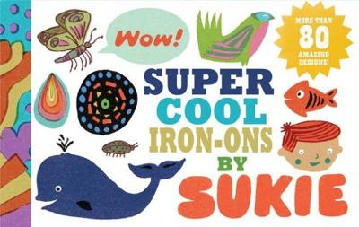 Super Cool Iron-Ons by Sukie - Gibbs, Darrell (Illustrator)
