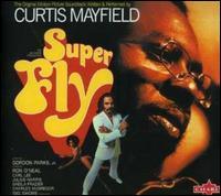 Super Fly [Original Soundtrack] - Curtis Mayfield