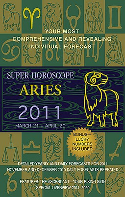 Super Horoscope Aries: March 21 - April 20 - Beim, Margarete