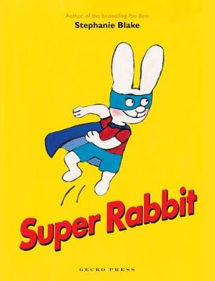 Super Rabbit - Blake, Stephanie