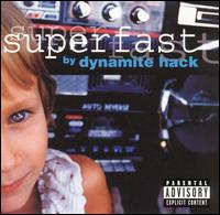 Superfast - Dynamite Hack