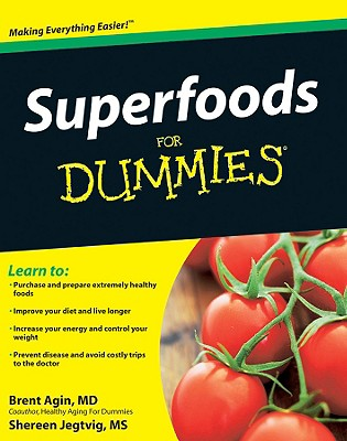 Superfoods for Dummies - Agin, Brent