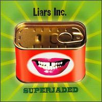 Superjaded - Liars Inc.