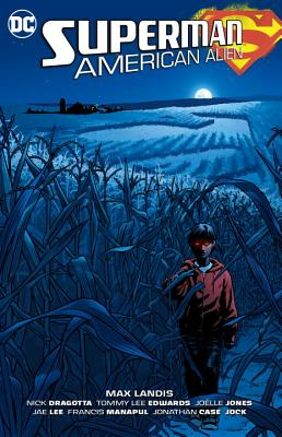Superman: American Alien - Landis, Max