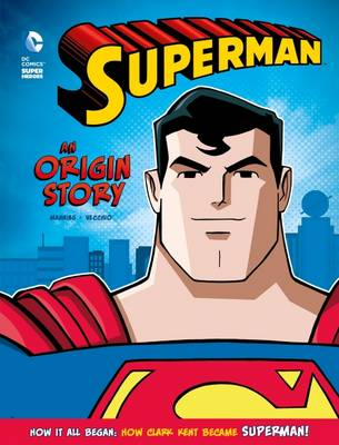 Superman: An Origin Story - Manning, Matthew K.