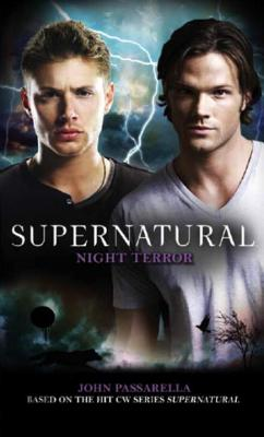 Supernatural: Night Terror - Passarella, John