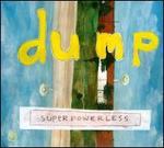 Superpowerless [Bonus Tracks]