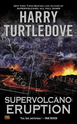 Supervolcano: Eruption - Turtledove, Harry