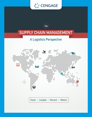 Supply Chain Management: A Logistics Perspective - Coyle, John J, and Langley, C John, and Novack, Robert A