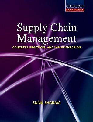 Supply Chain Management: Supply Chain Management - Sharma, Sunil