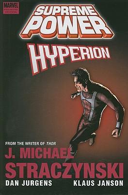 Supreme Power: Hyperion - Straczynski, J. Michael (Text by)