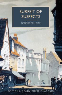 Surfeit of Suspects - Bellairs, George