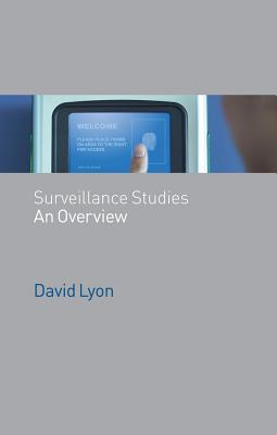 Surveillance Studies: An Overview - Lyon, David, Rabbi