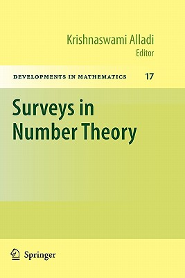 Surveys in Number Theory - Alladi, Krishnaswami (Editor)