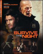 Survive the Night [Includes Digital Copy] [Blu-ray]