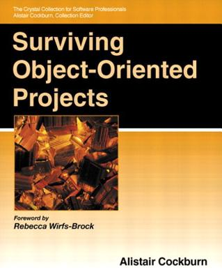 Surviving Object-Oriented Projects - Cockburn, Alistair (Editor)