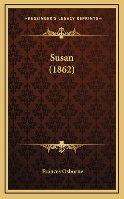 Susan (1862) - Osborne, Frances